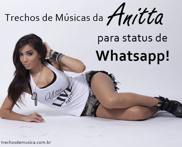 Frases De Anitta Para Status Trechos De Músicas