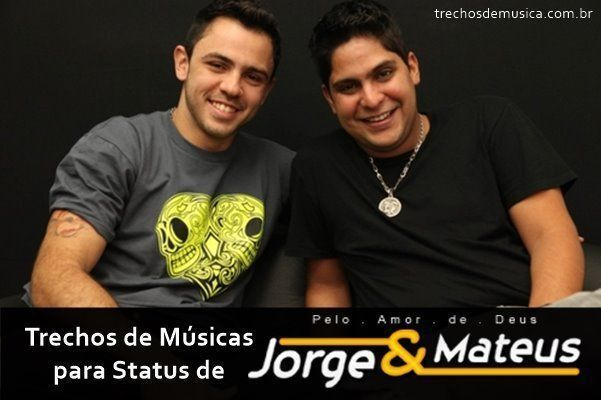 Frases De Jorge E Mateus Trechos De Músicas
