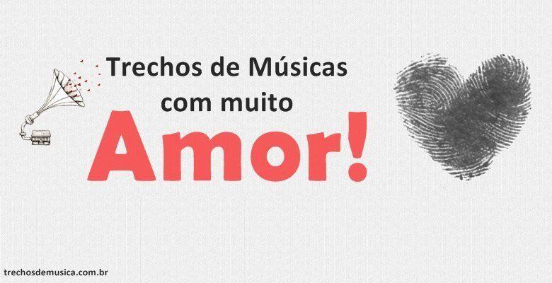 Frases De Músicas De Amor Trechos De Músicas