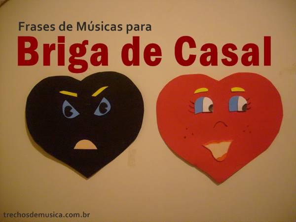 Frases Para Briga De Casal Indiretas Causarciume Trechos De Músicas