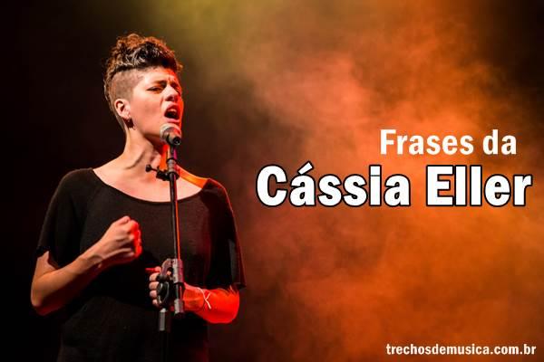 Frases de Cássia Eller 22