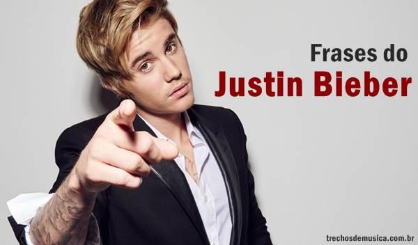 Frases De Justin Bieber Trechos De Músicas