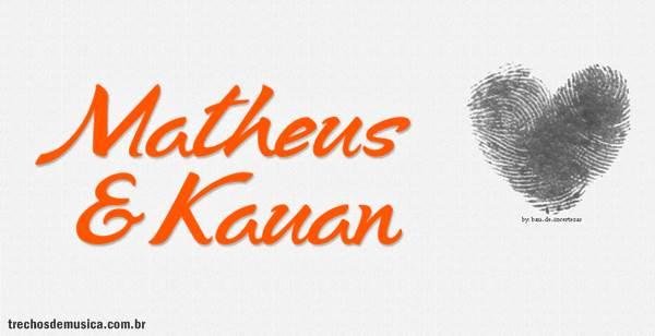 Frases De Mateus E Kauan Trechos De Músicas