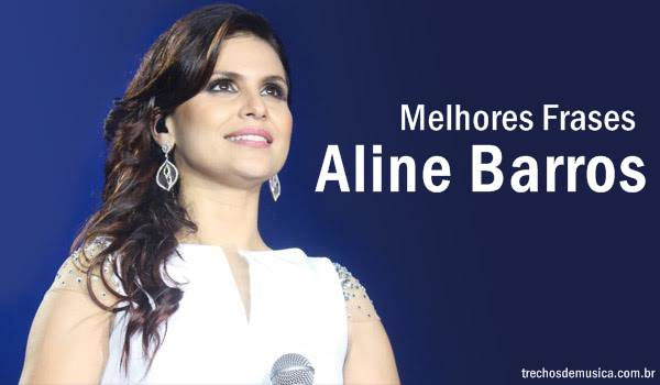 Frases de Aline Barros