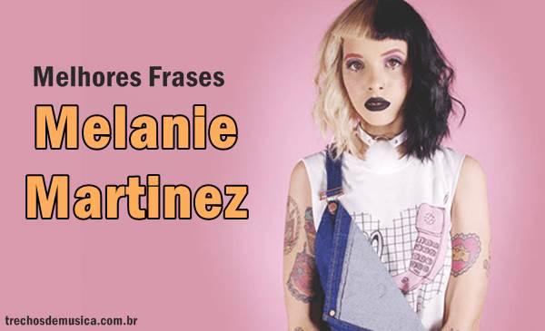 Frases De Melanie Martinez Trechos De Músicas