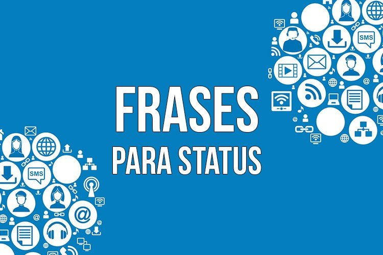 Frases Para Status 280 Status Para Whatsapp Trechos De Músicas