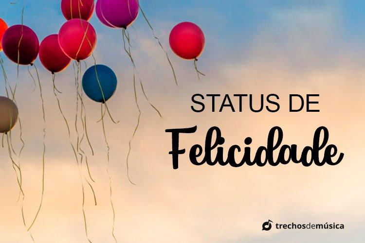 Status De Felicidade Para Espalhar Alegria Por Aí Trechos