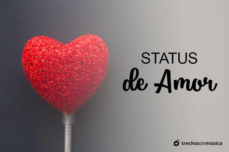 Status de Amor com Letras de músicas