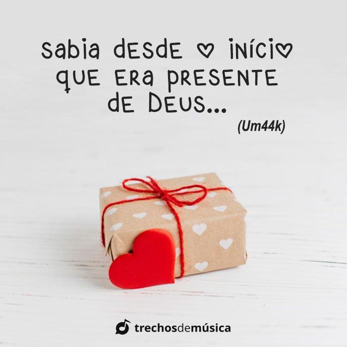 Presente de Deus 17