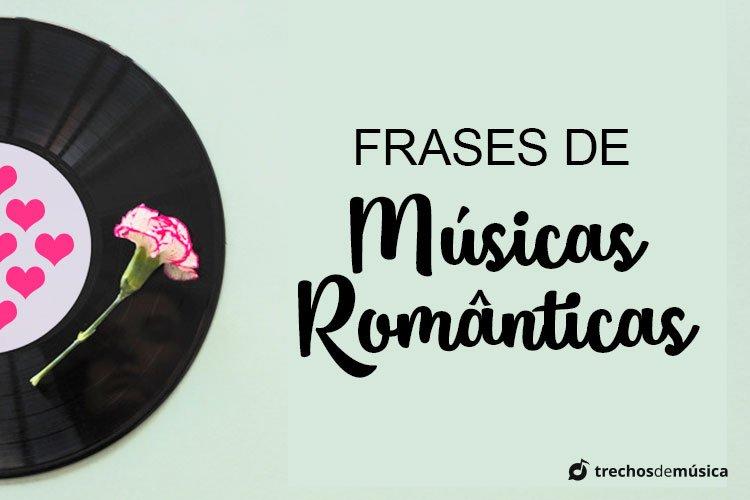 Frases de Músicas Românticas