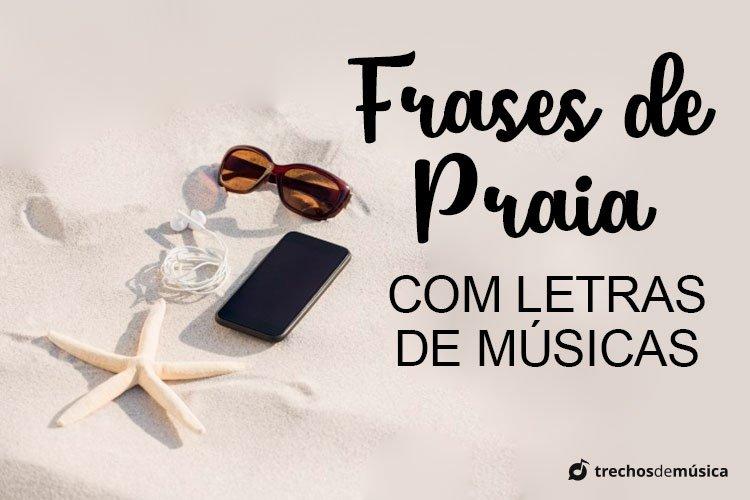 Frases De Praia Para Status E Legendas Trechos De Músicas