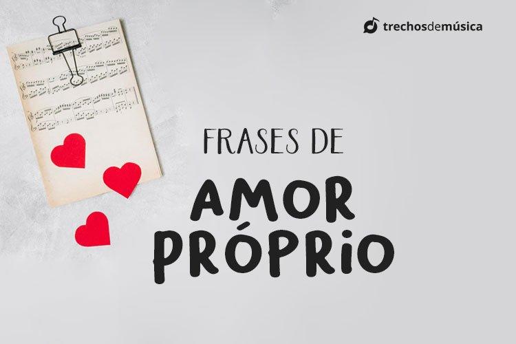 Frases De Amor Próprio Para Fotos Sozinha Trechos De Músicas