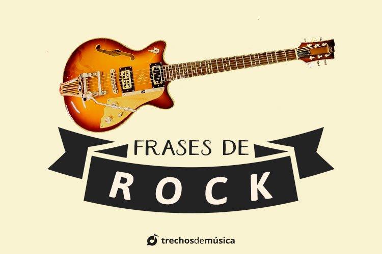 Frases De Rock Para Status Trechos De Músicas