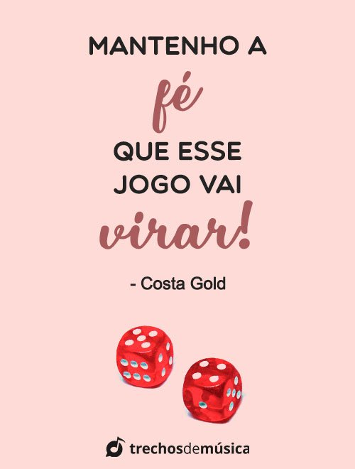 Frases de Costa Gold para Status 5