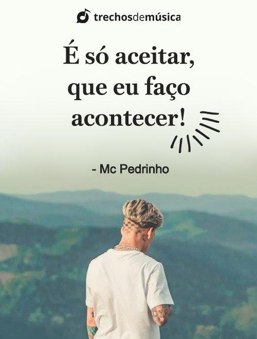 Frases de MC Pedrinho para Legendas e Status 2