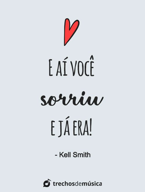 Frases de Kell Smith para Status e Legendas 4