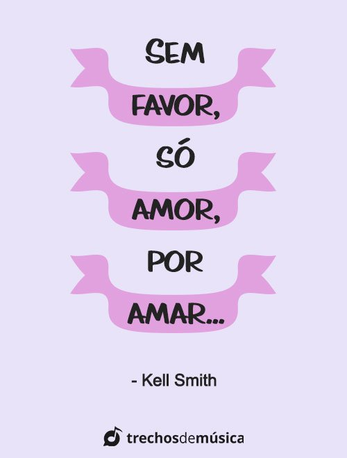 Frases de Kell Smith para Status e Legendas 3