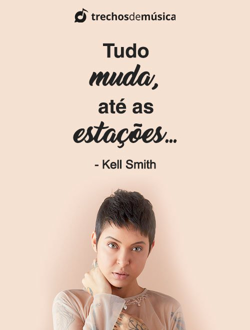 Frases de Kell Smith para Status e Legendas 1