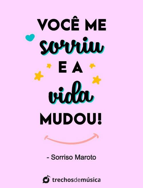 Frases de Sorriso Maroto cheias de Amor 6