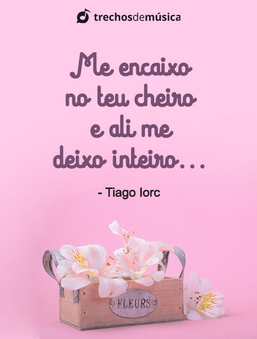 Frases do Tiago Iorc que Demonstram todo seu Amor 2