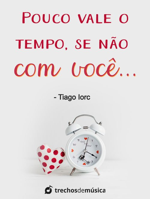 Frases do Tiago Iorc que Demonstram todo seu Amor 5