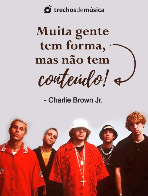 Frases de Charlie Brown Jr. para Status e Legendas 5