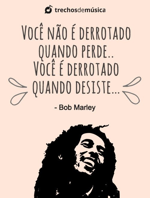 Frases de Bob Marley para Refletir 1
