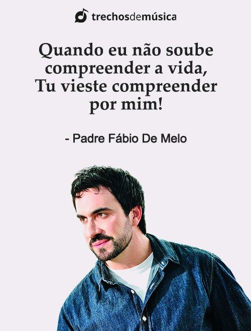 Frases do Padre Fábio de Melo 3